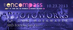 PhotoWorks By Don Hoekwater To Be Featured At RAW Artists San Francisco